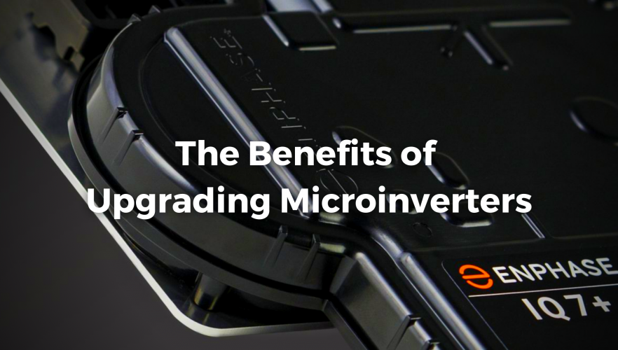 The Benefits Of Upgrading Microinvters - Solar Alternatives